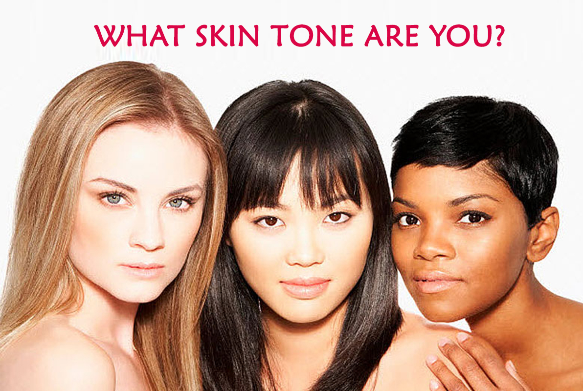 What skin tone are you?
