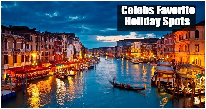 10 Popular Celebrity Holiday spots We Should Visit